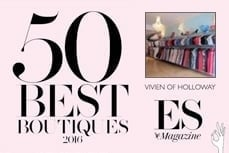 Vivien of Holloway features in ES Magazine 50 Best Boutiques March 2016