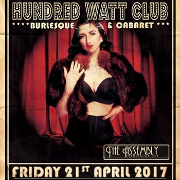 Win two tickets to Hundred Watt Club's evening of burlesque & cabaret in Leamington Spa.