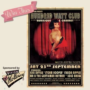 Win two tickets to Hundred Watt Club - An Evening of Burlesque in Alton